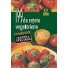 Autor colectiv 199 de retete vegetariene