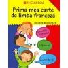 Catherine Bruzzone Prima carte de limba franceza