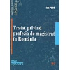 Ion Popa Tratat privind profesia de magistrat in Romania