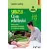 Isabelle Laading Shiatsu – Calea echilibrului. Masaj pentru prevenirea imbolnavirii si intretinerea sanatatii