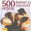 Lauren Floodgate 500 retete: dulciuri cu ciocolata
