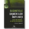 Philip Baker Secretele oamenilor impliniti
