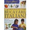 Rosalba Gioffre Cartea de bucate a copiilor -Bucataria italiana