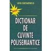 Silviu Constantinescu Dictionar de cuvinte polisemantice