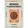 Rene Guenon Metafizica si Cosmologie orientala