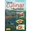 Nicolae Colea Olexiuc Ghid culinar turistic