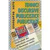 Olga Balanescu Tehnici discursive publicistice si publicitate